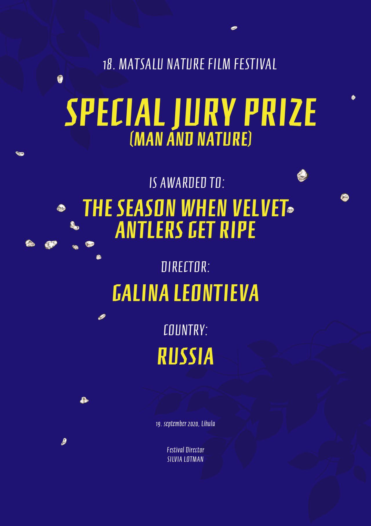 Фильм «Сезон созревания пантов» режиссера Галины Леонтьевой получил Специальный приз жюри на международном кинофестивале 18-th MAFF 2020 (Эстония)